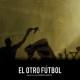 Poster El otro futbol