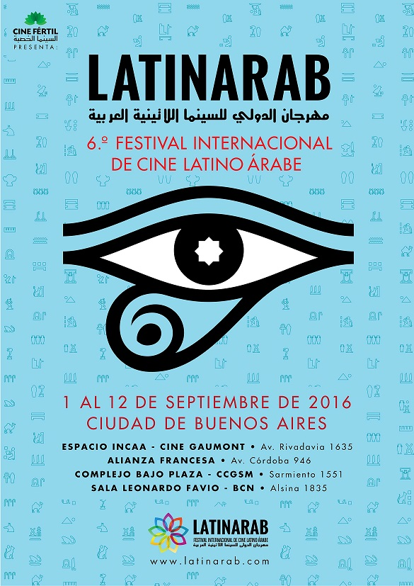6º Festival Internacional de Cine Latino Árabe, Latinarab